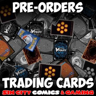 TRADING CARD GAMES PRE-ORDERS